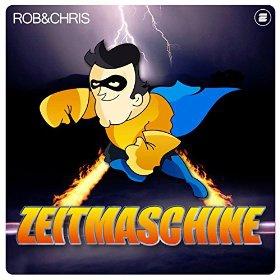 ROB & CHRIS - ZEITMASCHINE